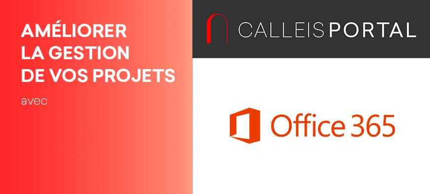 Découvrez Comment Améliorer La Gestion De Vos Projets Avec Calleis Portal Et Office 365